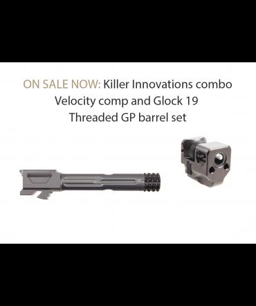 Killer Innovations combo Velocity comp and Glock 19 Threaded GP barrel set